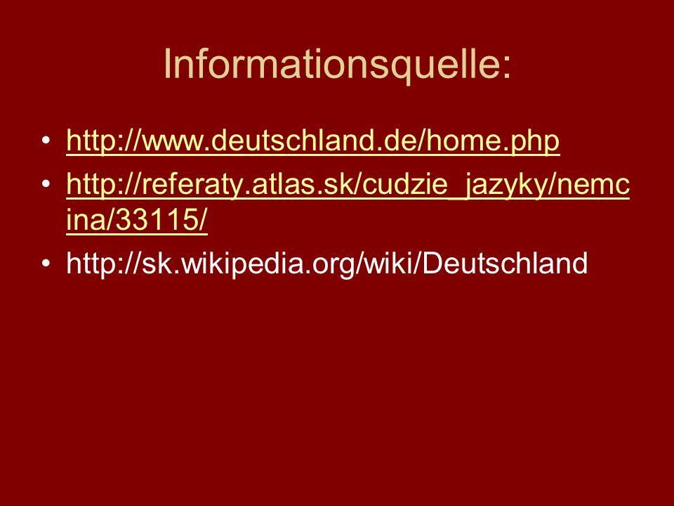 Informationsquelle: http://www.deutschland.de/home.php