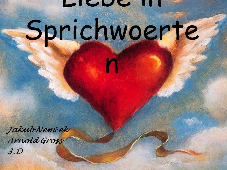 Liebe in Sprichwoerten