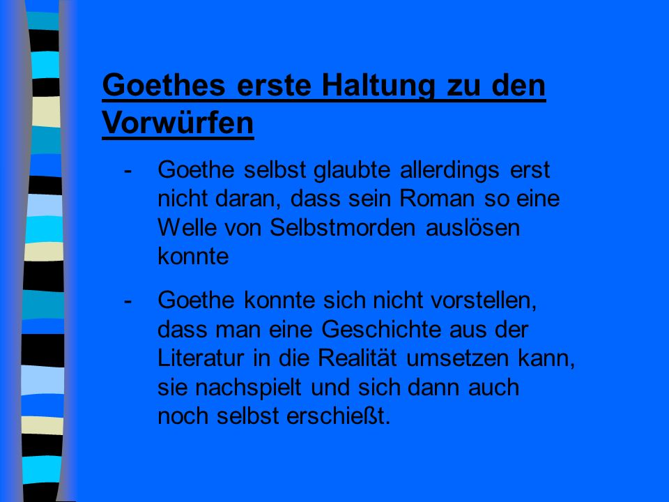 Goethes erste Haltung zu den Vorwürfen