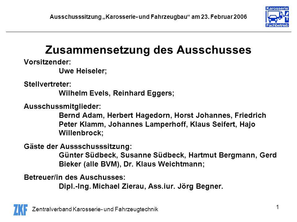 """Ausschusssitzung """"Karosserie- und Fahrzeugbau am 23. Februar 2006"""