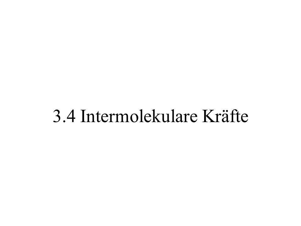 3.4 Intermolekulare Kräfte