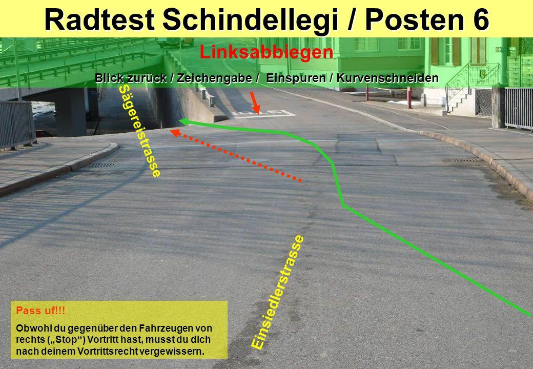 Radtest Schindellegi / Posten 6