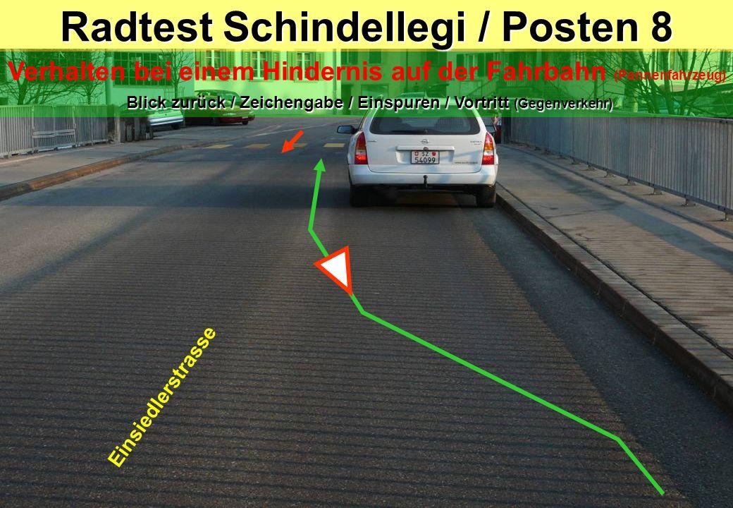 Radtest Schindellegi / Posten 8