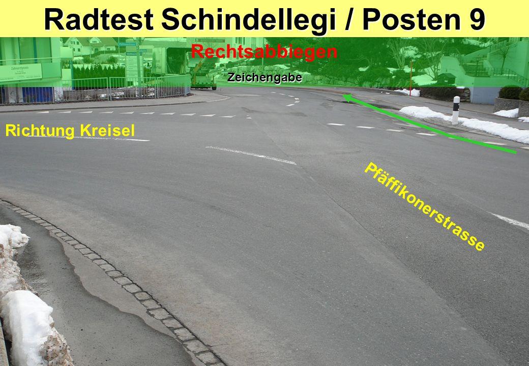 Radtest Schindellegi / Posten 9