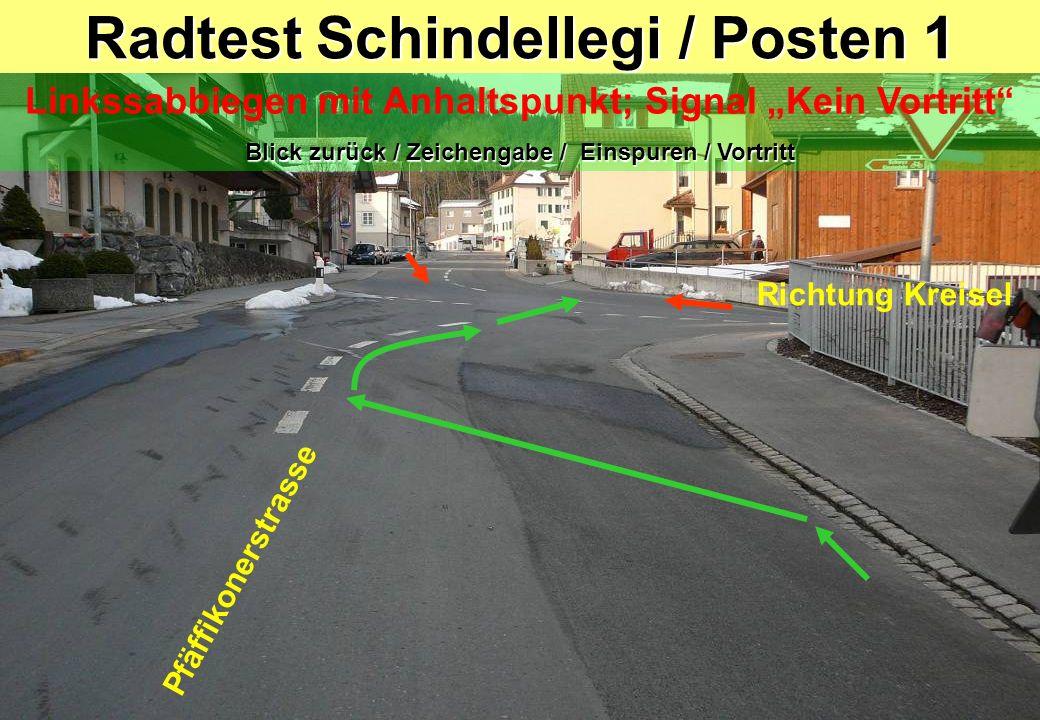 Radtest Schindellegi / Posten 1