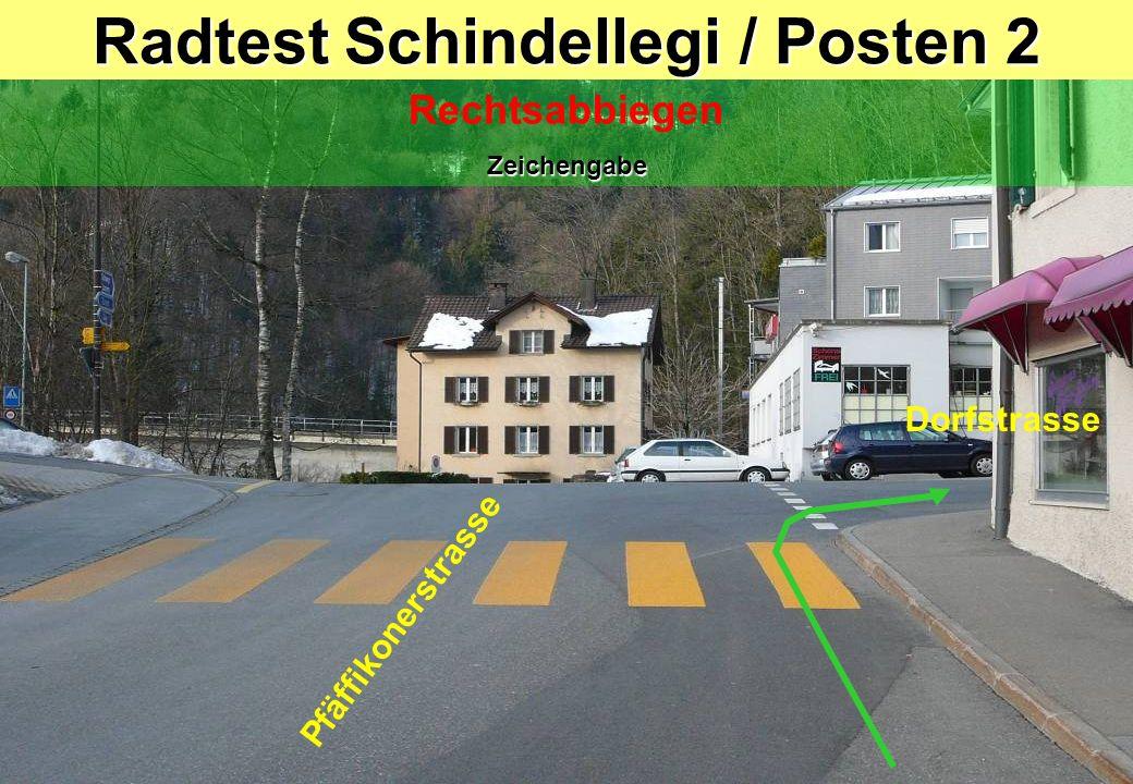 Radtest Schindellegi / Posten 2