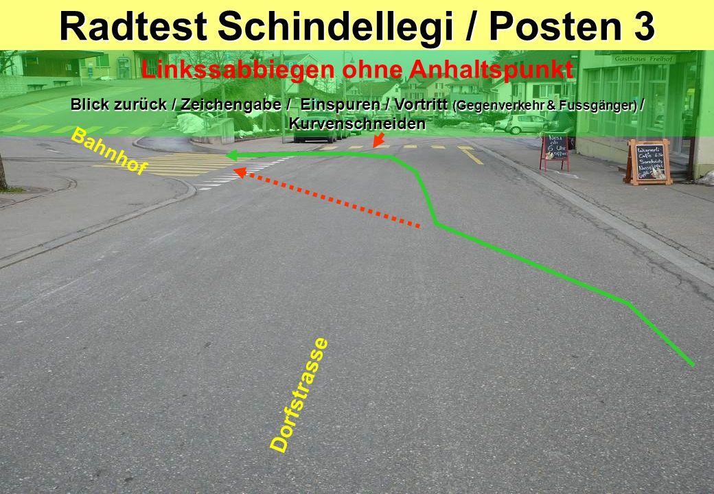 Radtest Schindellegi / Posten 3 Linkssabbiegen ohne Anhaltspunkt