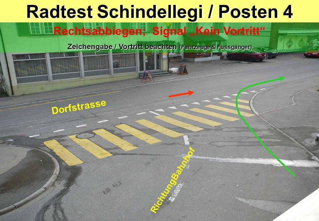 Radtest Schindellegi / Posten 4