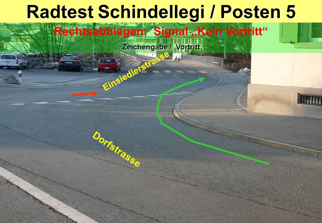 Radtest Schindellegi / Posten 5