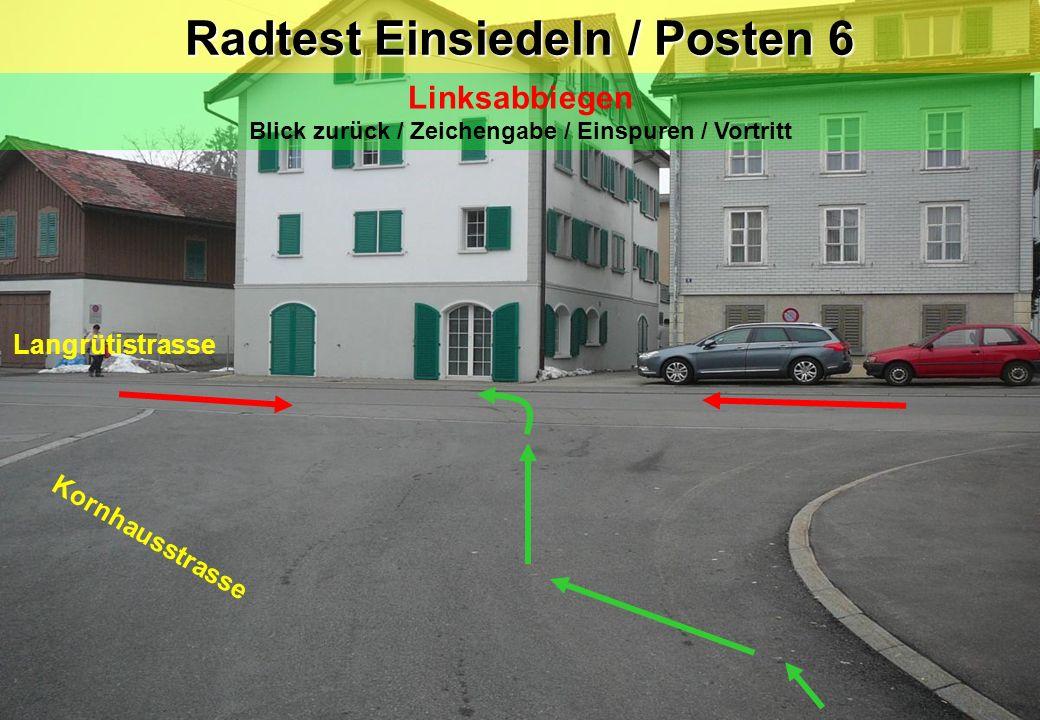 Radtest Einsiedeln / Posten 6