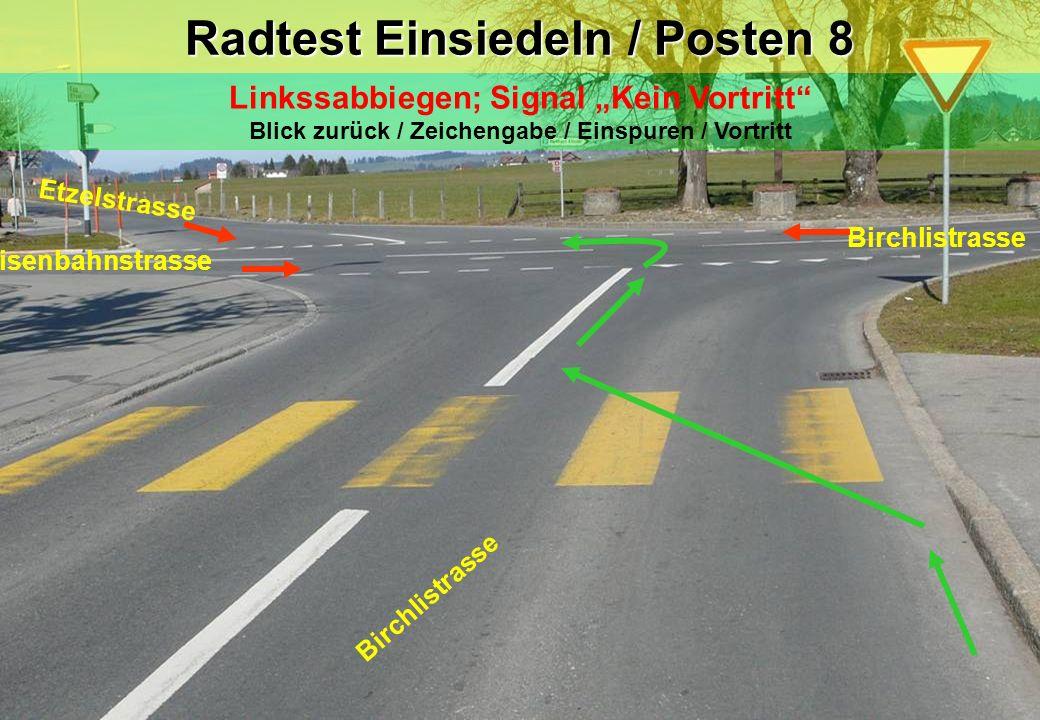 Radtest Einsiedeln / Posten 8