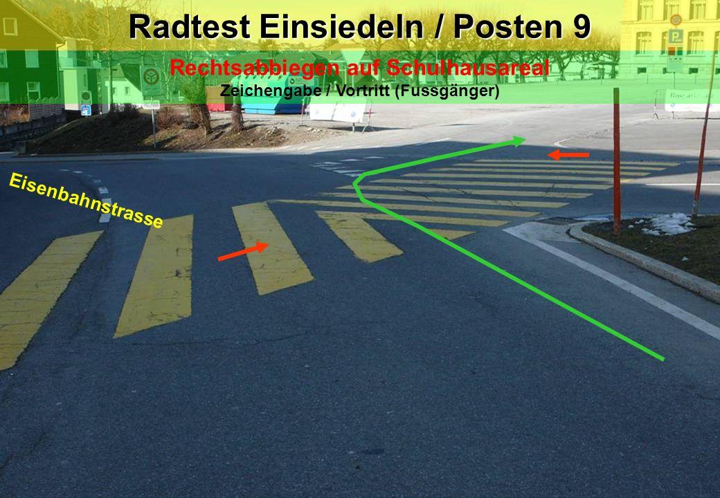 Radtest Einsiedeln / Posten 9