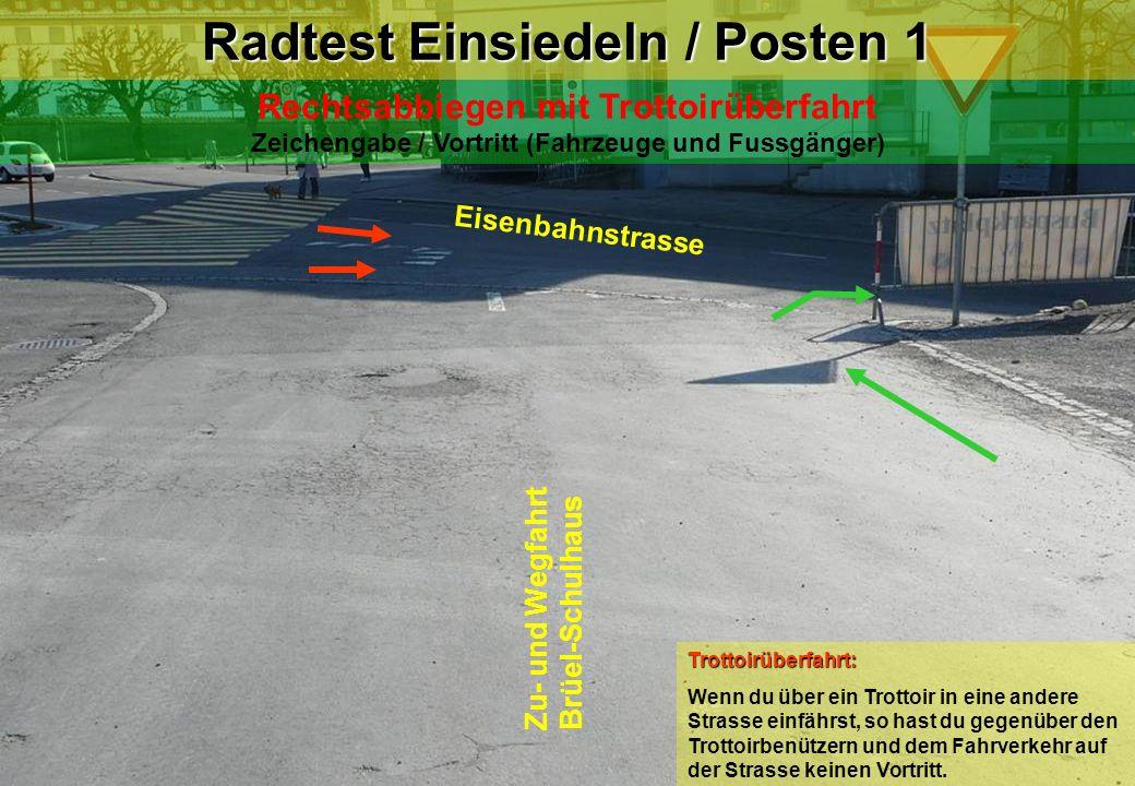Radtest Einsiedeln / Posten 1