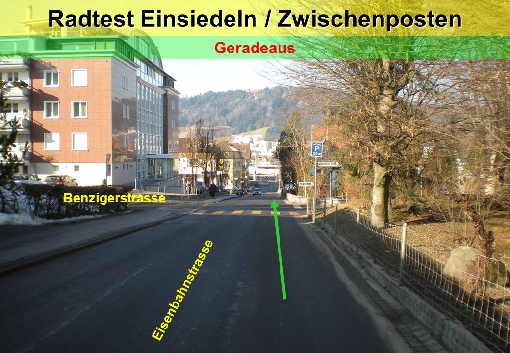 Radtest Einsiedeln / Zwischenposten