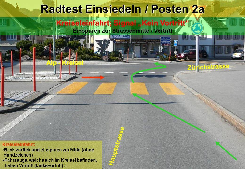 Radtest Einsiedeln / Posten 2a