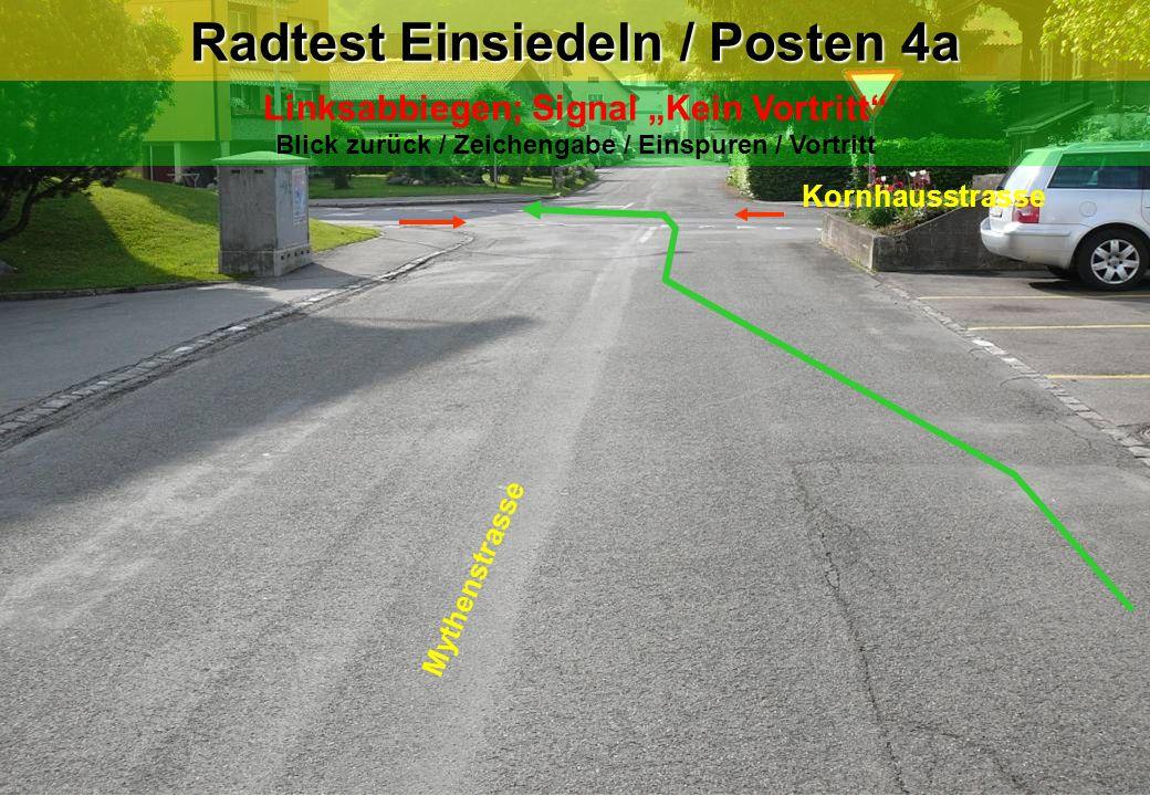 Radtest Einsiedeln / Posten 4a