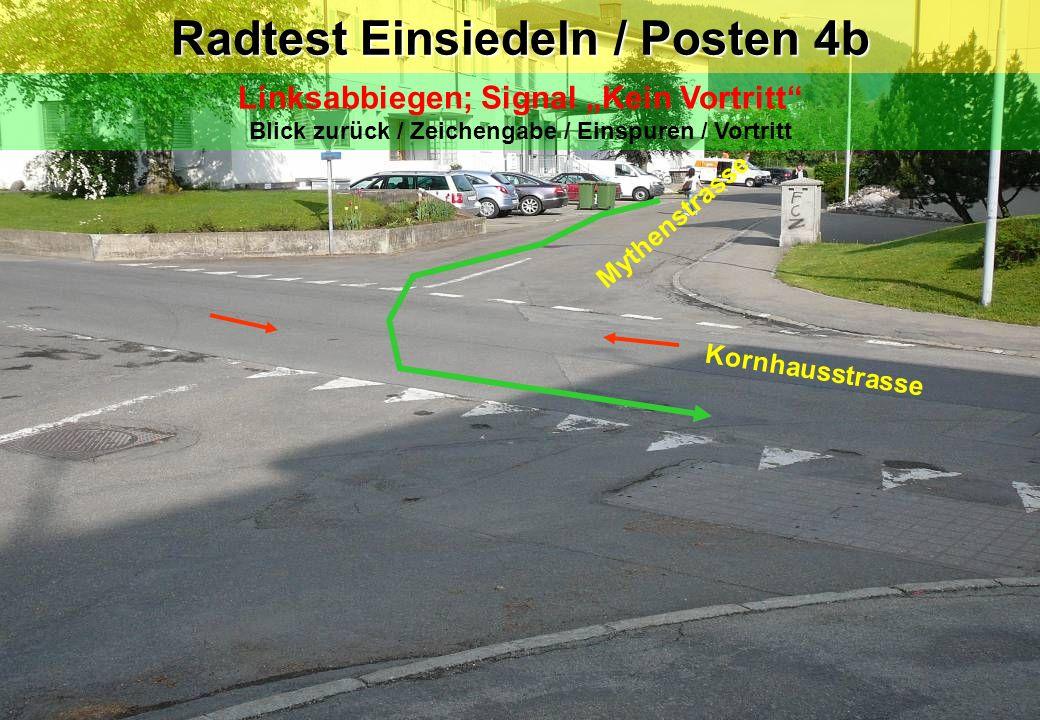 Radtest Einsiedeln / Posten 4b