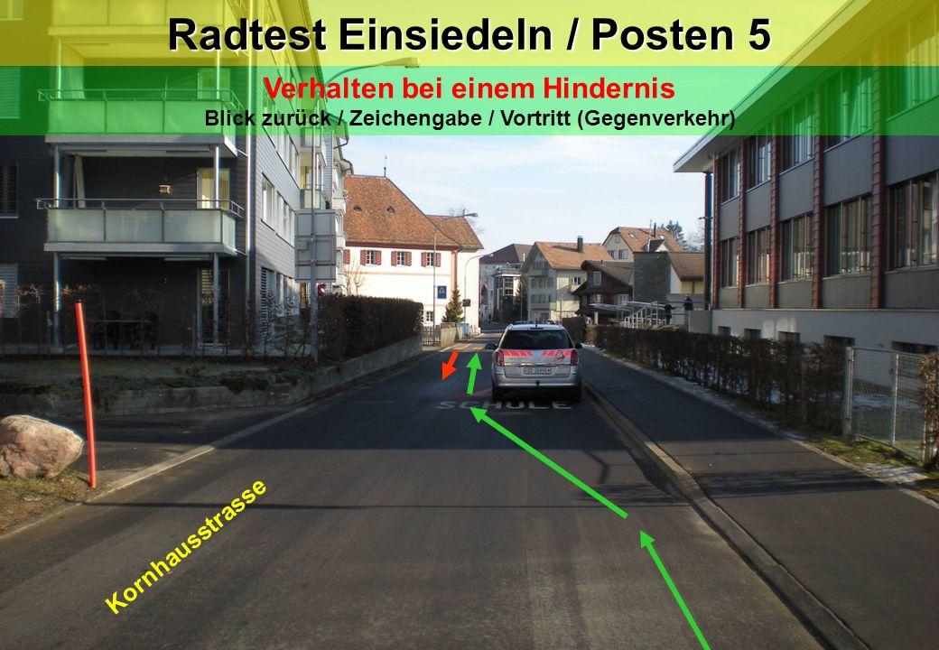 Radtest Einsiedeln / Posten 5