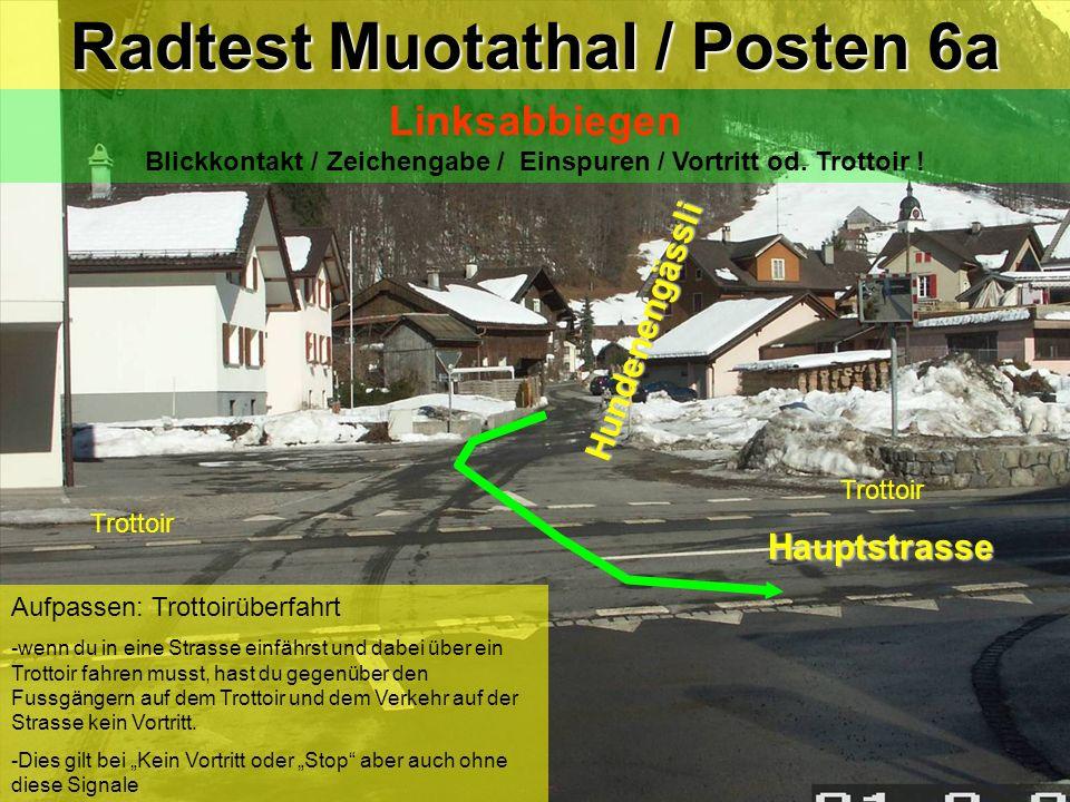 Radtest Muotathal / Posten 6a