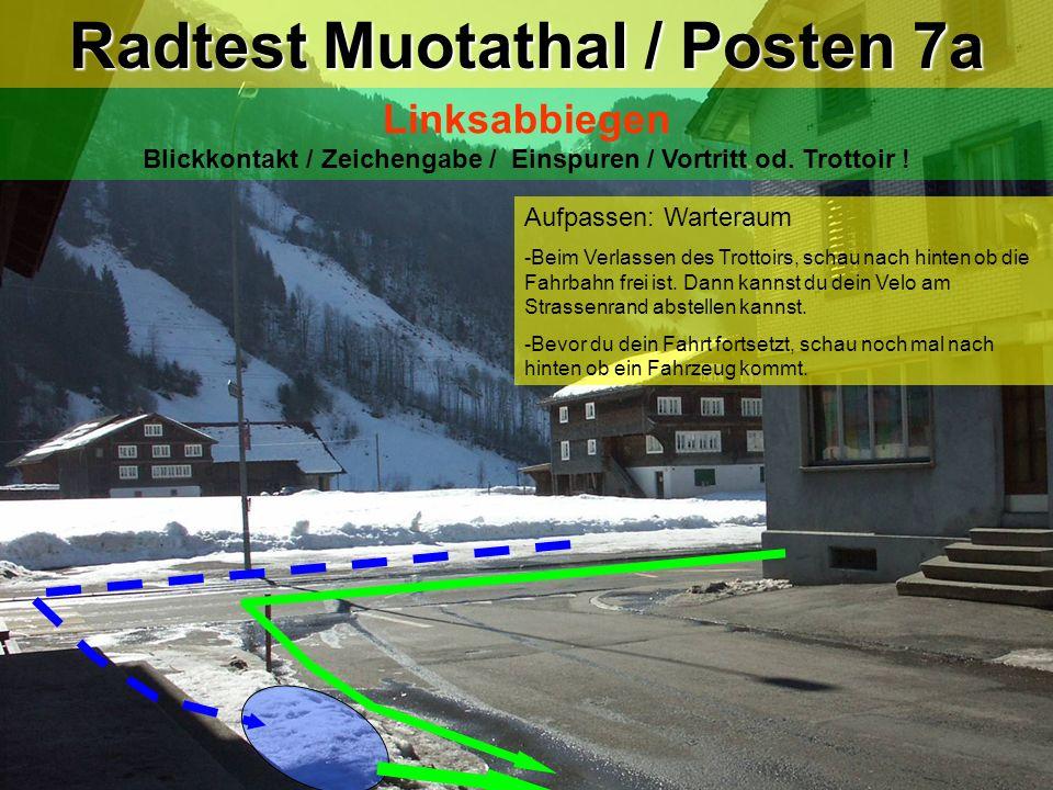 Radtest Muotathal / Posten 7a
