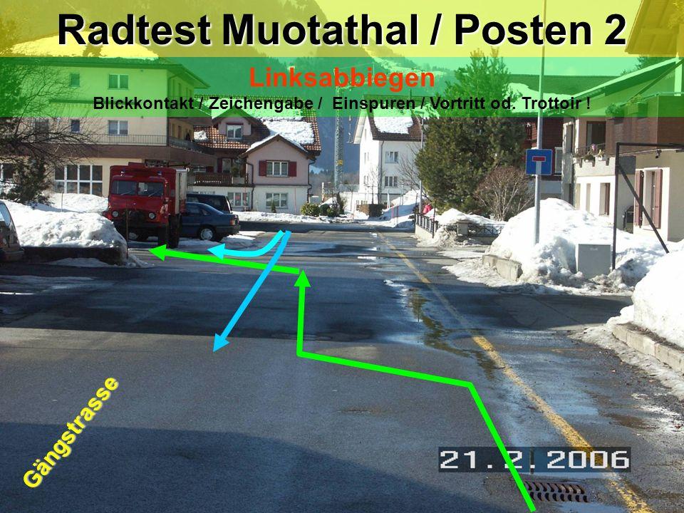 Radtest Muotathal / Posten 2