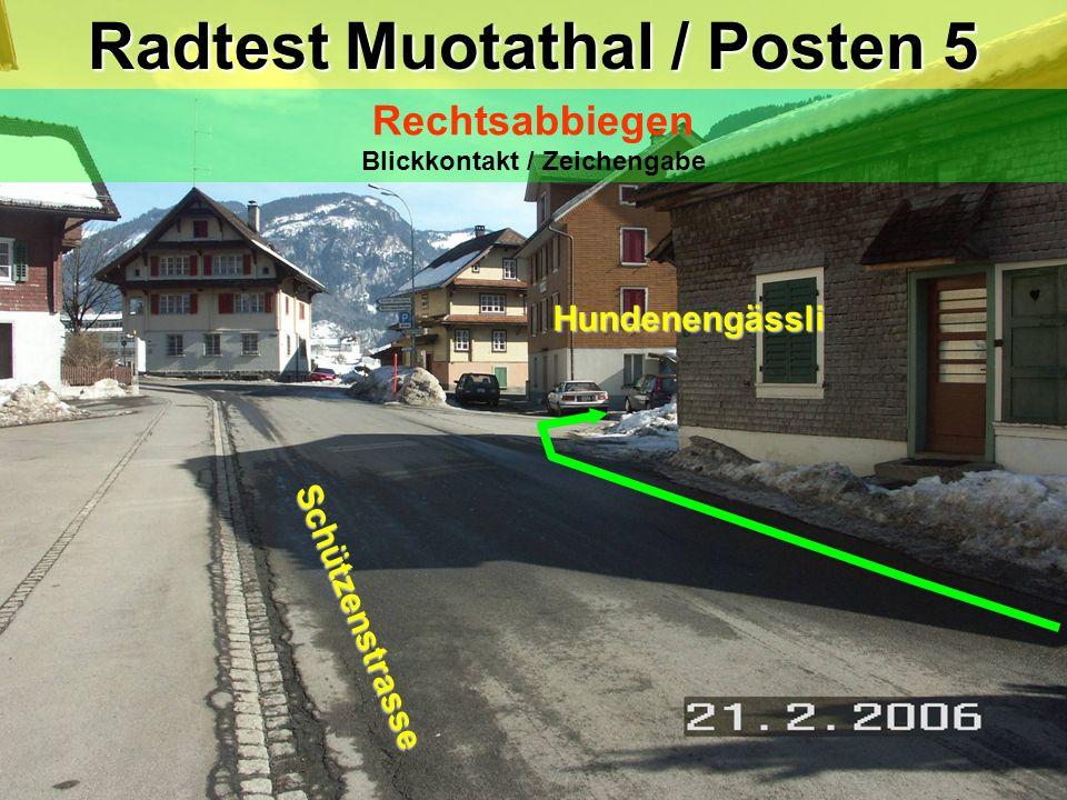 Radtest Muotathal / Posten 5 Rechtsabbiegen Blickkontakt / Zeichengabe