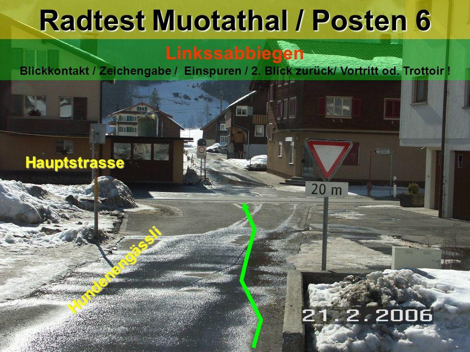 Radtest Muotathal / Posten 6