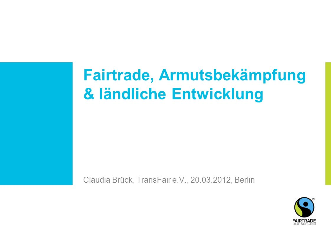 Claudia Brück, TransFair e.V., 20.03.2012, Berlin