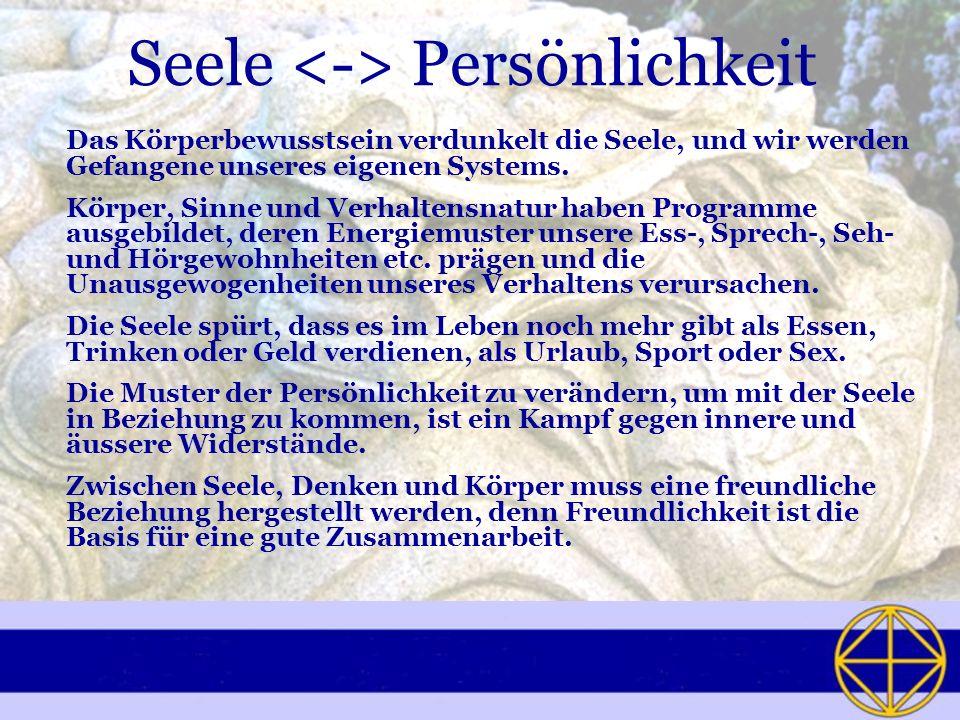 Seele <-> Persönlichkeit