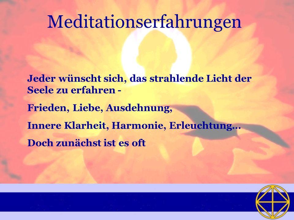 Meditationserfahrungen
