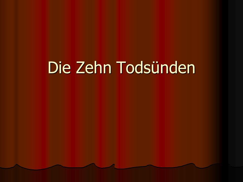 Die Zehn Todsünden