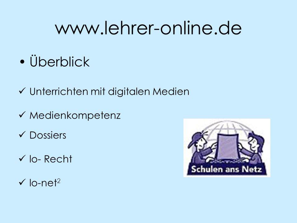 www.lehrer-online.de Überblick Unterrichten mit digitalen Medien