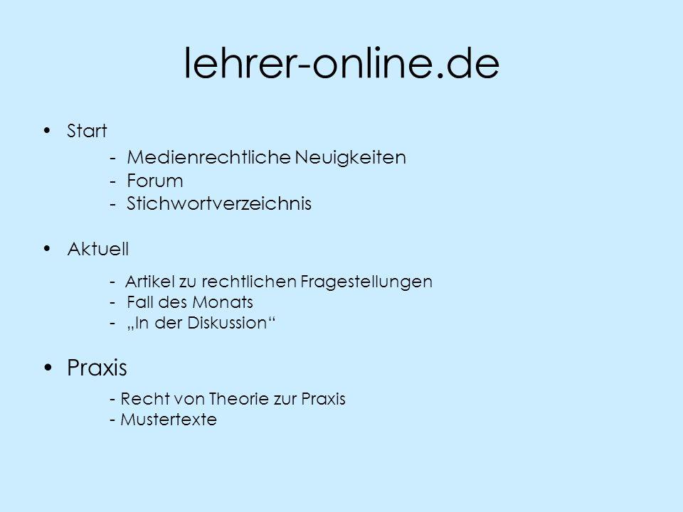 lehrer-online.de - Medienrechtliche Neuigkeiten Praxis Start - Forum