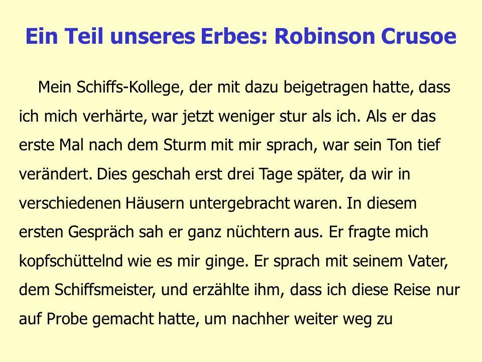 Ein Teil unseres Erbes: Robinson Crusoe