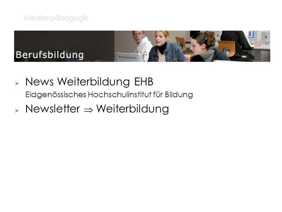 News Weiterbildung EHB Newsletter  Weiterbildung