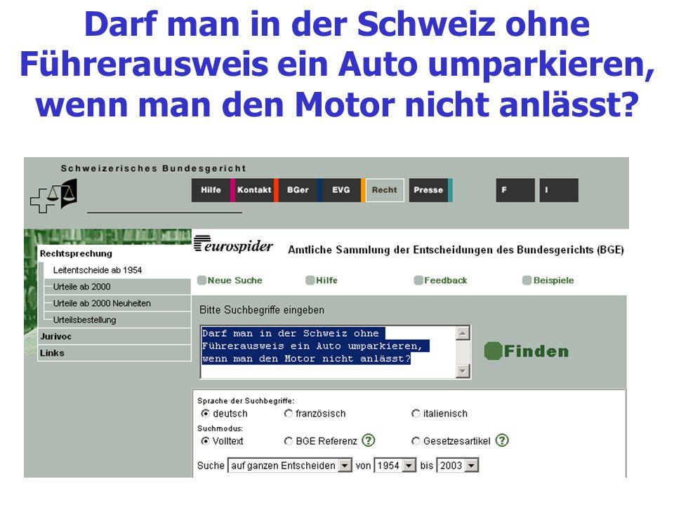 Darf man in der Schweiz ohne Führerausweis ein Auto umparkieren, wenn man den Motor nicht anlässt