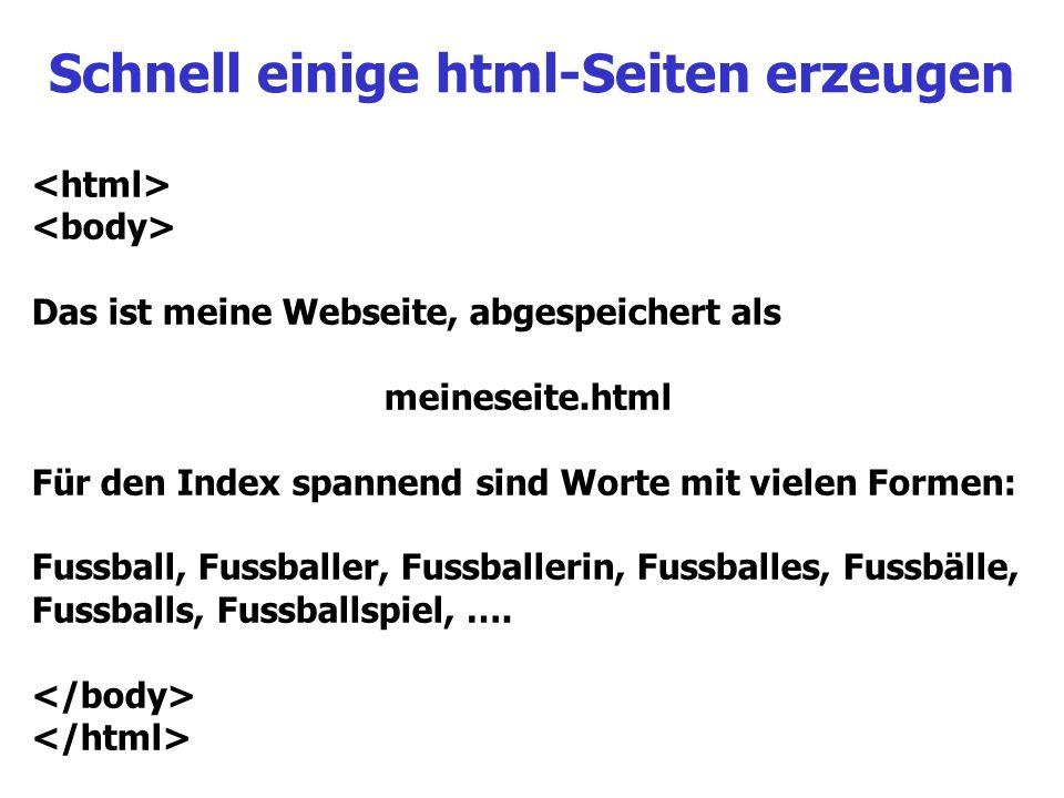 Schnell einige html-Seiten erzeugen