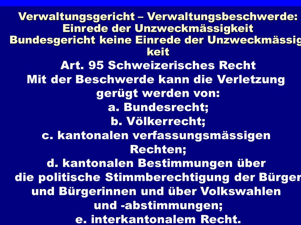 Ermessen und Gewaltenteilung Art. 95 Schweizerisches Recht