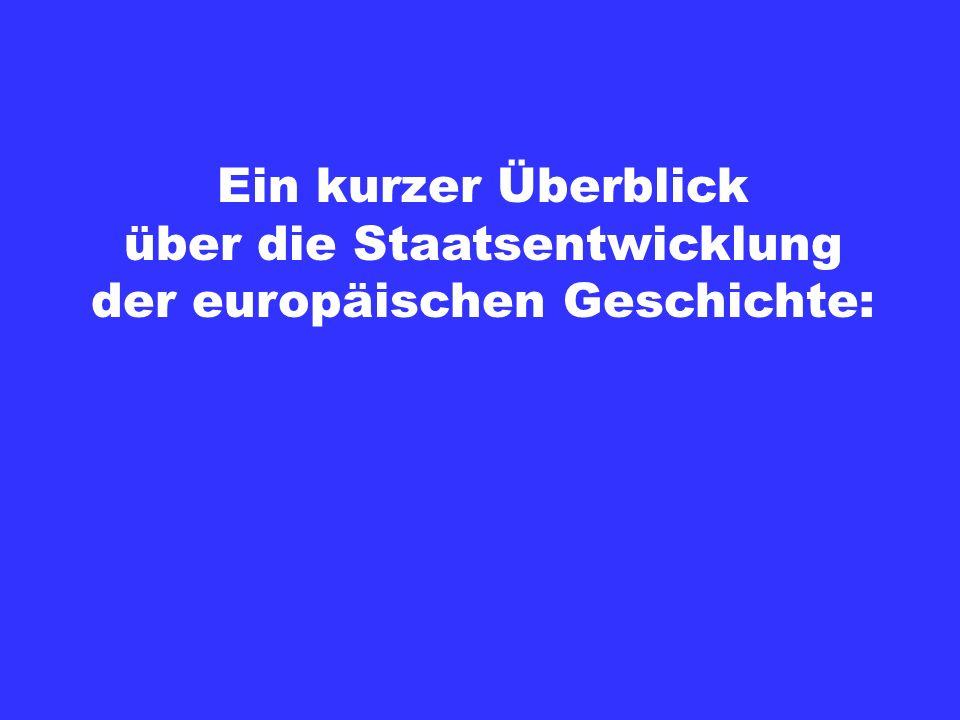über die Staatsentwicklung der europäischen Geschichte: