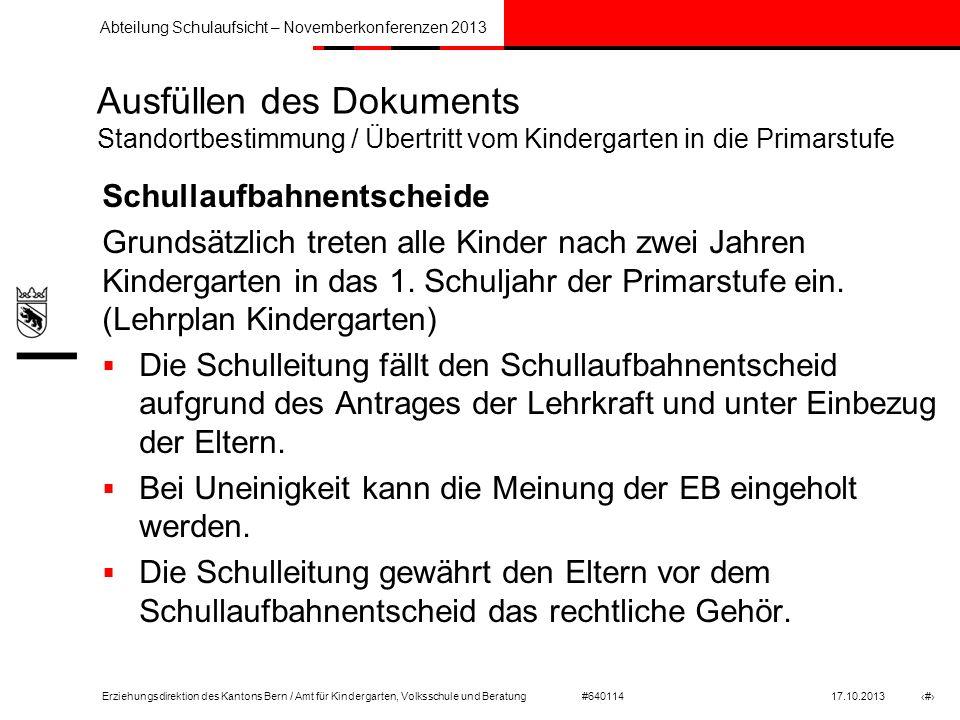 Ausfüllen des Dokuments Standortbestimmung / Übertritt vom Kindergarten in die Primarstufe