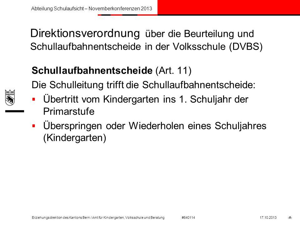 Direktionsverordnung über die Beurteilung und Schullaufbahnentscheide in der Volksschule (DVBS)