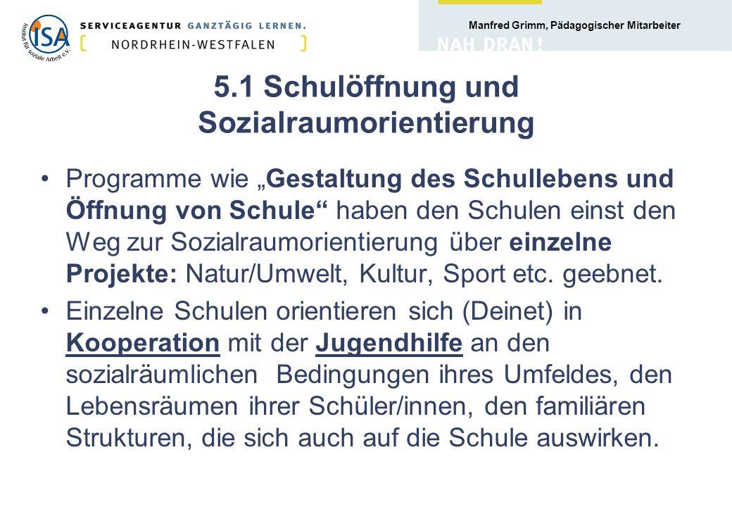 5.1 Schulöffnung und Sozialraumorientierung