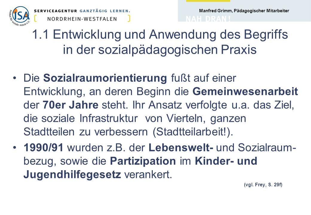 1.1 Entwicklung und Anwendung des Begriffs in der sozialpädagogischen Praxis