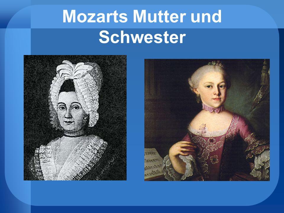 Mozarts Mutter und Schwester