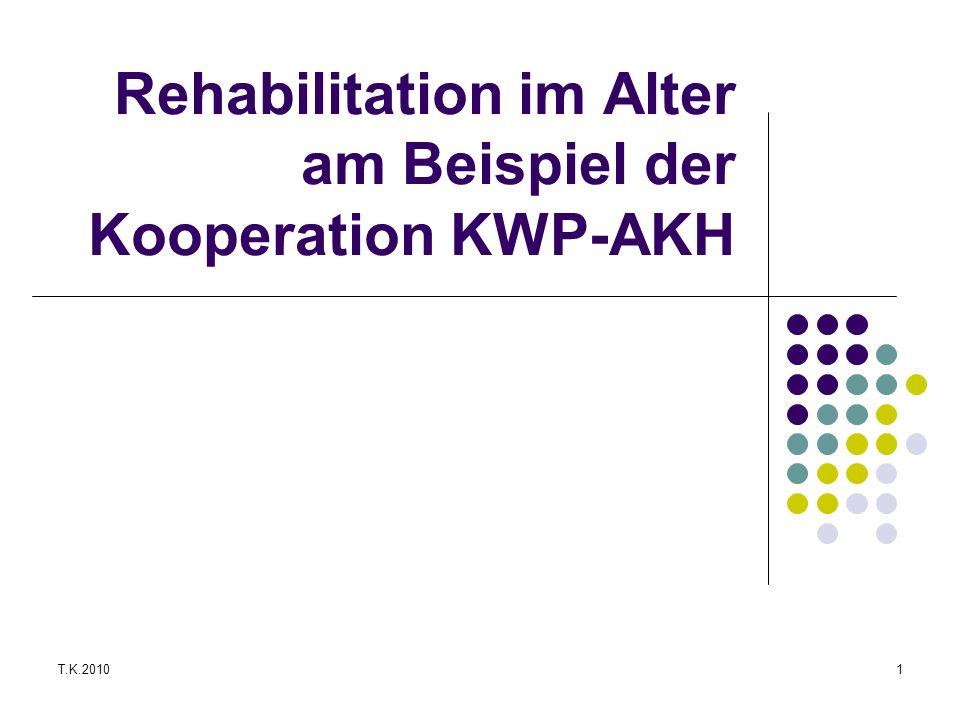 Rehabilitation im Alter am Beispiel der Kooperation KWP-AKH