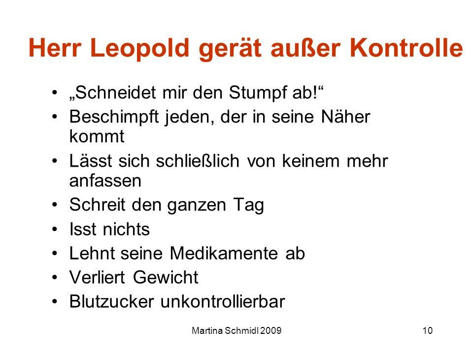 Herr Leopold gerät außer Kontrolle