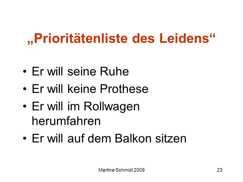 """""""Prioritätenliste des Leidens"""