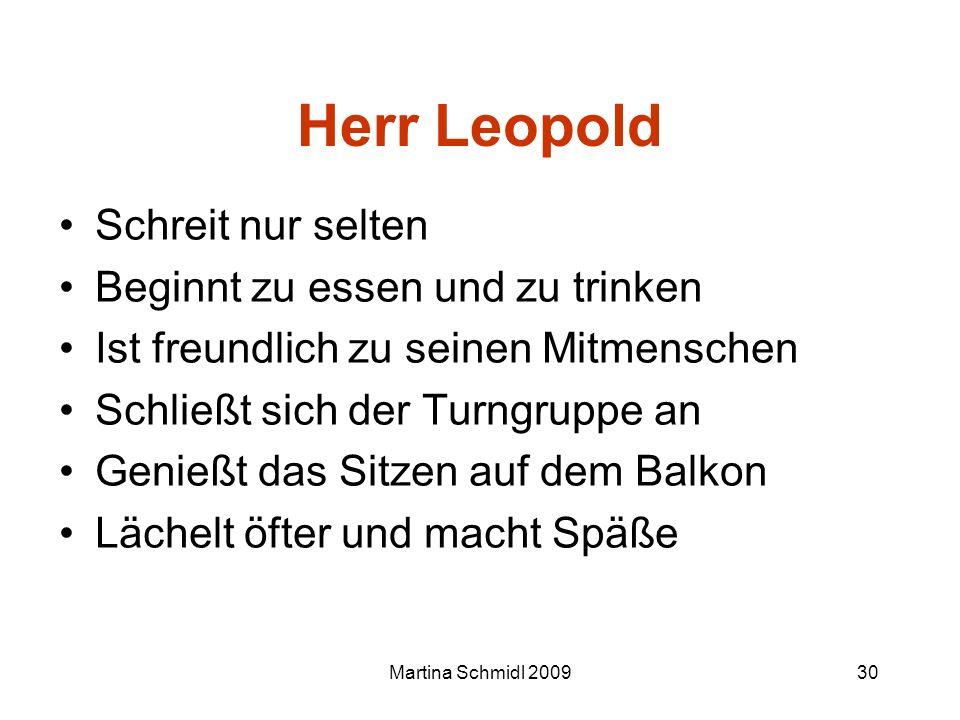 Herr Leopold Schreit nur selten Beginnt zu essen und zu trinken