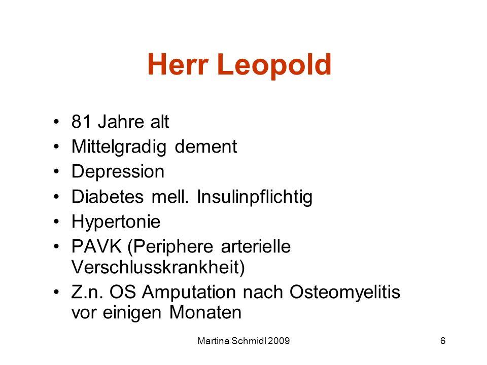 Herr Leopold 81 Jahre alt Mittelgradig dement Depression