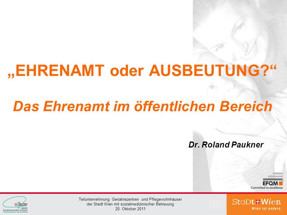 """""""EHRENAMT oder AUSBEUTUNG Das Ehrenamt im öffentlichen Bereich"""